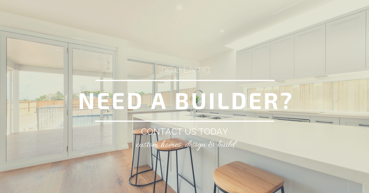 Indie Living Builder - What is a custom home builder?